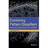Combining Pattern Classifiers: Methods and Algorithms