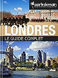 Londres, le guide complet