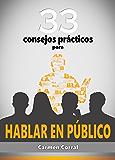33 Consejos Prácticos para HABLAR EN PÚBLICO