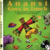 Anansi Goes to Lunch (Welcome to Story Cove)