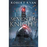 The Seventh Knight (The Kingshield Series)