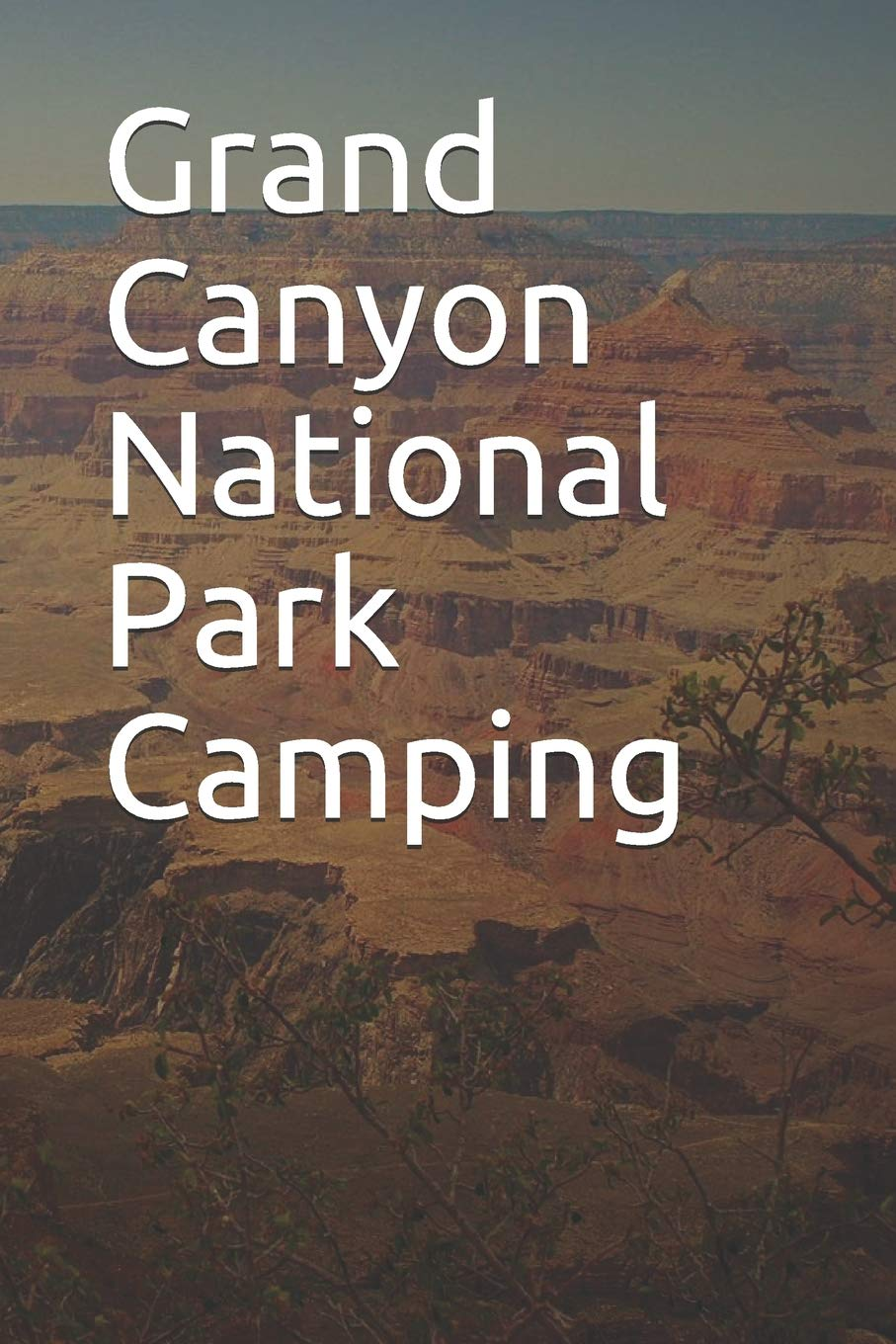 Grand Canyon National Park Camping Blank Lined Journal For