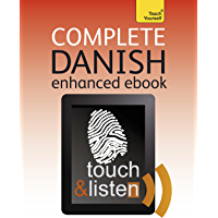 Complete Danish Beginner to Intermediate Course: Learn to read, write, speak and understand a new language with Teach Yourself (Teach Yourself Audio eBooks) (English Edition)