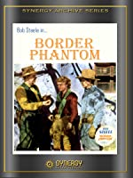 Border Phantom (1937)