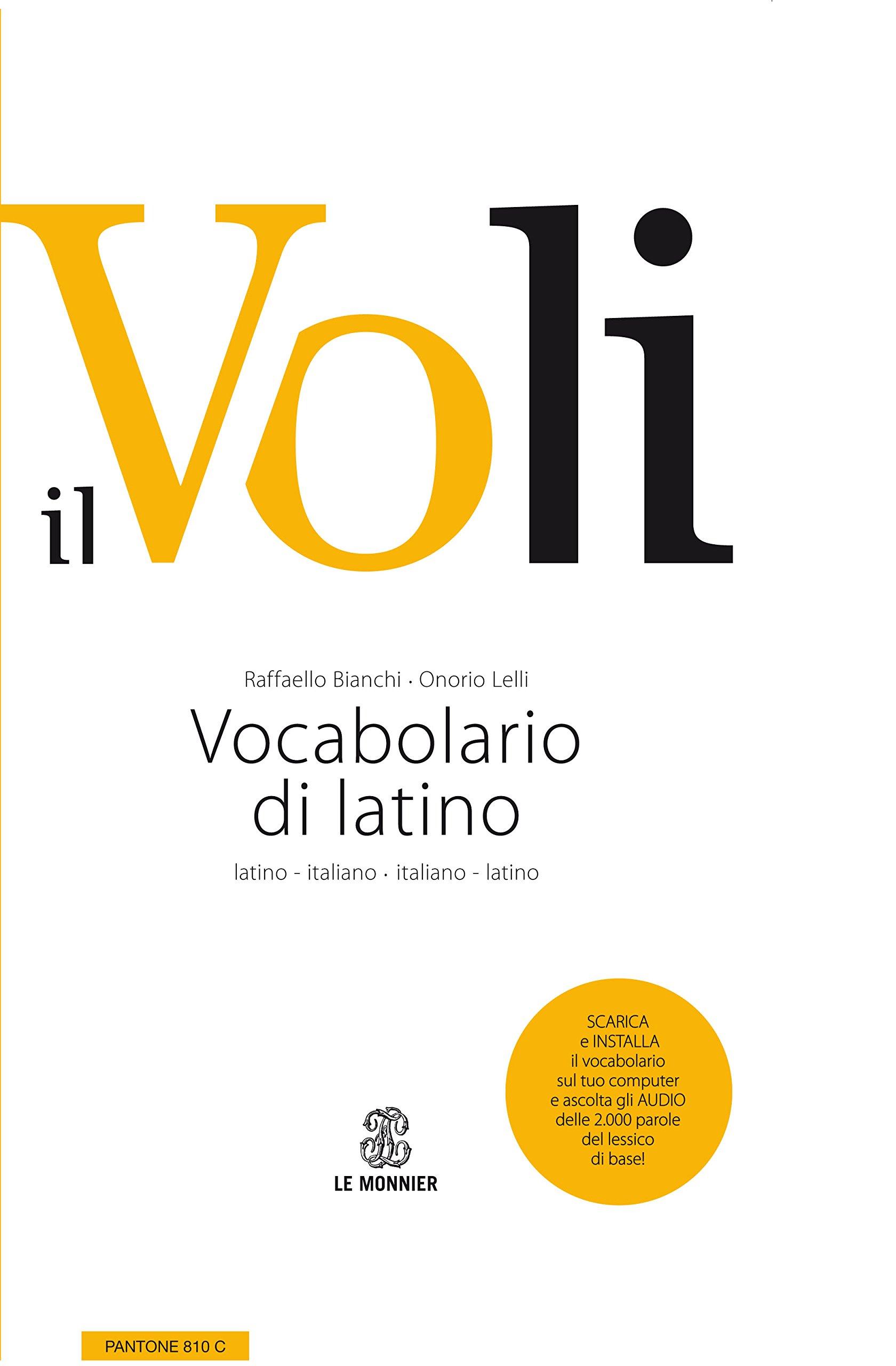 Il Voli. Vocabolario di latino. Latino-italiano 8cd89e03b457