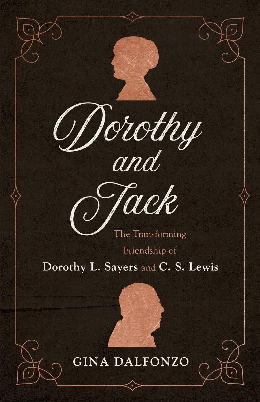 Dorothy and Jack: Dalfonzo: 9780801072949: Amazon.com: Books