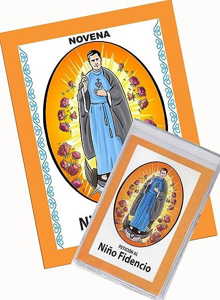 Novena Al Niño Fidencio El Niño Médico Que Sane El Cuerpo De Toda