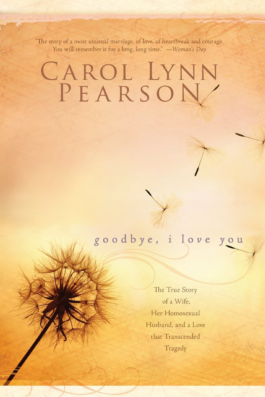Goodbye, I Love You: Carol Lynn Pearson: 9781555179847: Amazon.com: Books