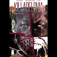 Killadelphia #9