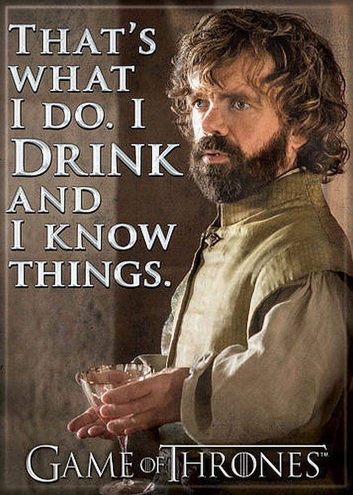 "Ata-Boy Game of Thrones Tyrion 'I Drink and I Know' 2.5"" x 3.5"" Magnet for Refrigerators and Lockers"