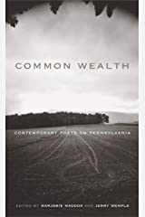 Common Wealth: Contemporary Poets on Pennsylvania (Keystone Books) Paperback