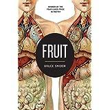 Fruit (Volume 1) (Wisconsin Poetry Series)