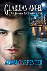 Guardian Angel (Jimmy McSwain Files Book 4) Kindle Edition
