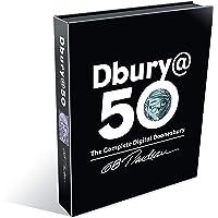 Dbury@50: The Complete Digital Doonesbury