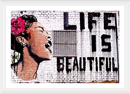 Amazon Com Alonline Art Life Is Beautiful By Banksy White Framed Picture Printed On 100 Cotton Canvas Attached To The Foam Board Ready To Hang Frame 26 X18 Wall