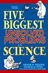 The Five Biggest Unsolved Problems in Science Paperback