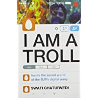 I Am A Troll: Inside the Secret World of the BJP's Digital Army