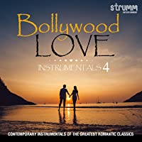 Bollywood Love Instrumentals 4