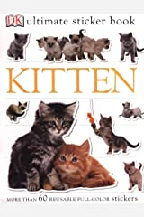Ultimate Sticker Book: Kitten: More Than 60 Reusable Full-Color Stickers Paperback