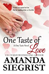 One Taste of Love (A One Taste Novel Book 2) Kindle Edition