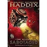 Sabotaged (The Missing, Book 3)