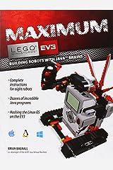 Maximum LEGO EV3: Building Robots with Java Brains (LEGO Mindstorms EV3) Paperback