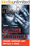 L'ange gardien (French Edition)
