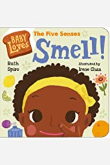 Baby Loves the Five Senses: Smell! (Baby Loves Science) Kindle Edition