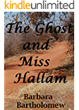 The Ghost and Miss Hallam: A Time Travel Romance (Lavender, Texas Series Book 1)