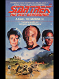 A Call to Darkness (Star Trek: The Next Generation Book 9)