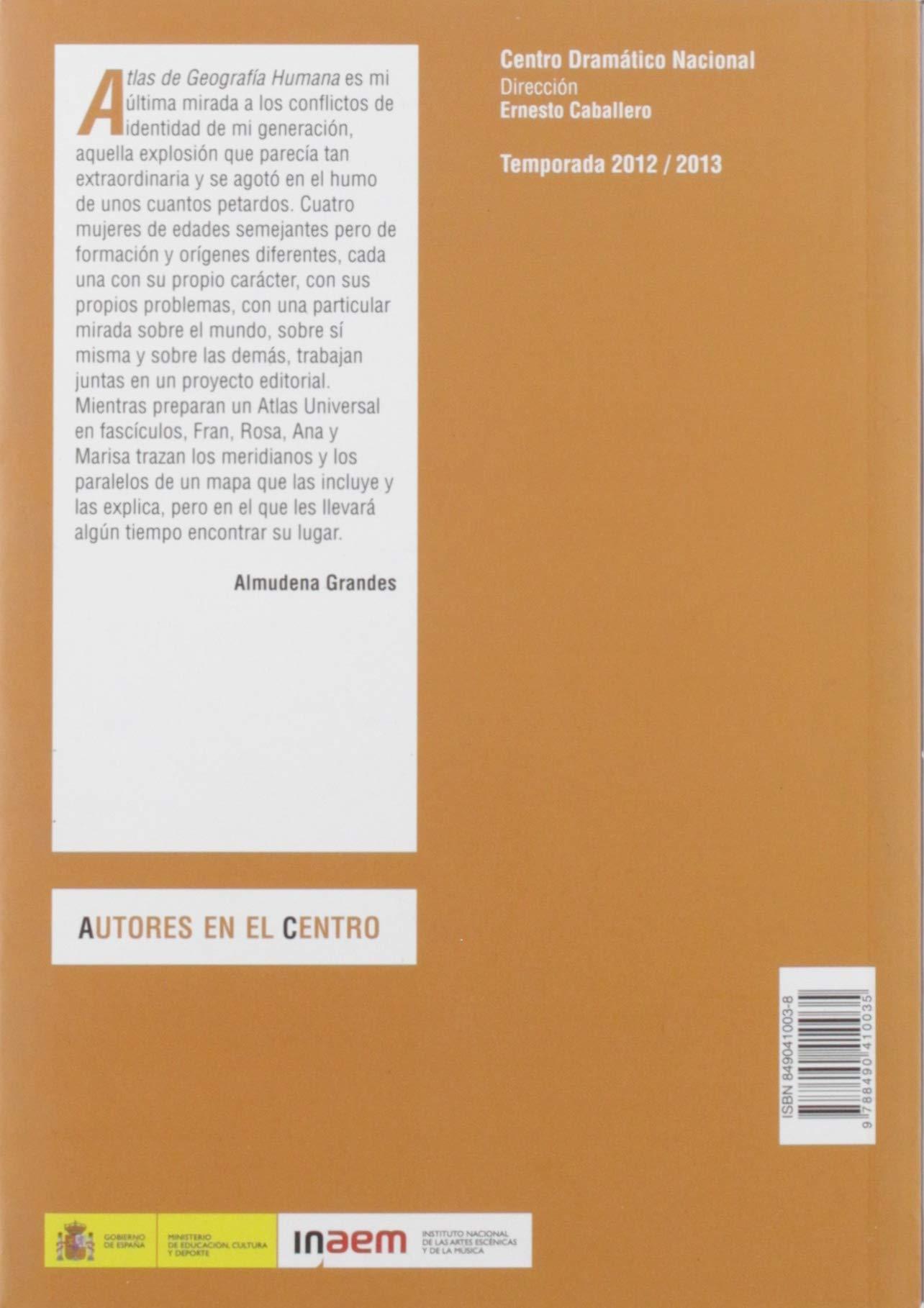 Atlas de la geografía humana (Autores en el Centro): Amazon.es: Grandes, Almudena: Libros