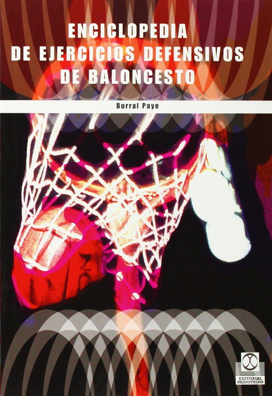 Enciclopedia de Ejercicios Defensivos de Baloncesto (Spanish ...