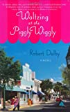 img - for Waltzing at the Piggly Wiggly book / textbook / text book