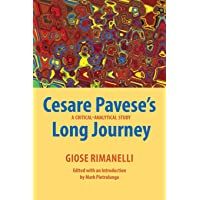 Cesare Pavese's Long Journey: A Critical-Analytical Study (Saggistica)