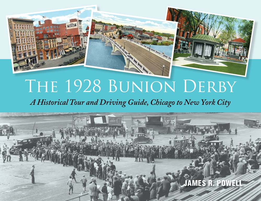 The 1928 Bunion Derby: A Historical Tour and Driving Guide, Chicago to New York City pdf