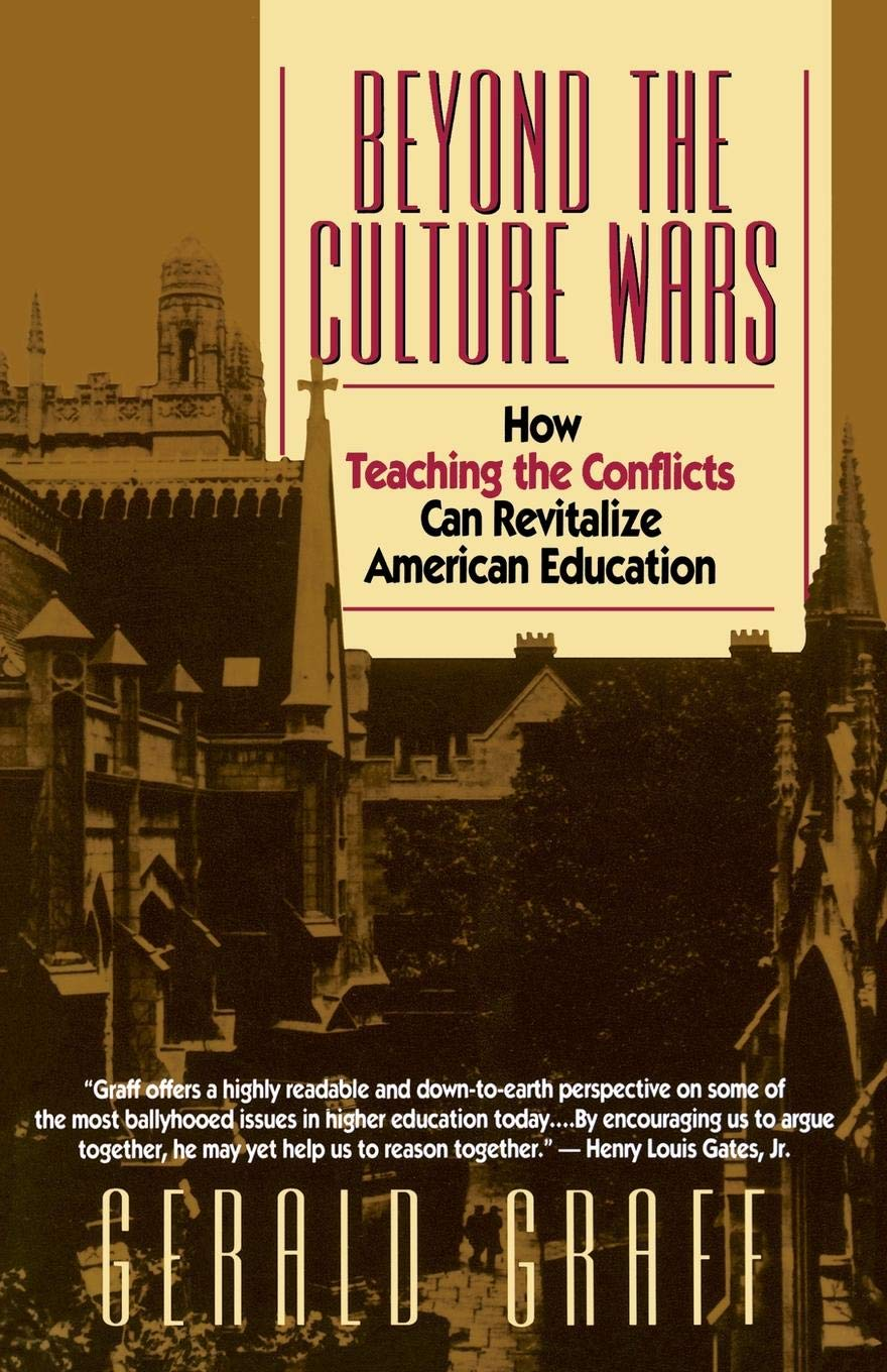 Beyond Education Wars >> Beyond The Culture Wars How Teaching The Conflicts Can Revitalize