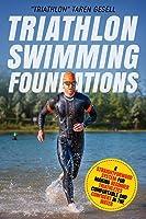 Triathlon Swimming Foundations: A Straightforward