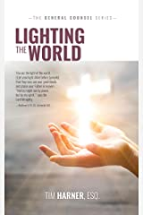 Lighting the World (General Counsel Book 4) Kindle Edition