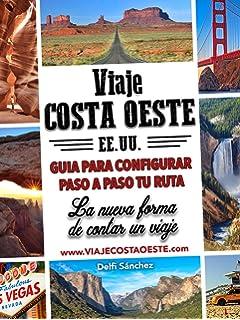 Viaje Costa Oeste EEUU: La nueva forma de contar un viaje