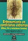 Entretenimiento En Condiciones Extremas (Spanish Edition)