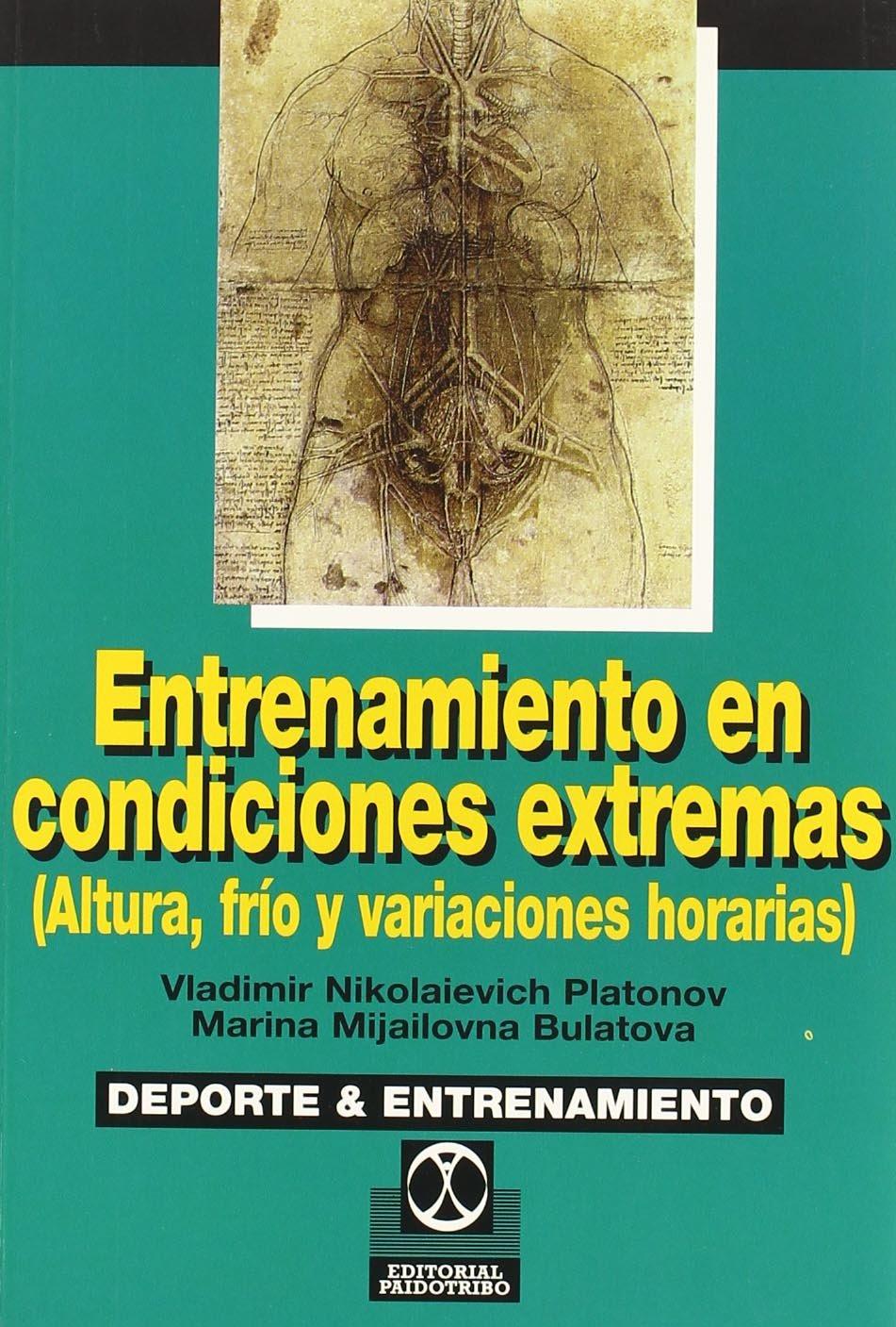 Entretenimiento En Condiciones Extremas (Spanish Edition) by Paidotribo