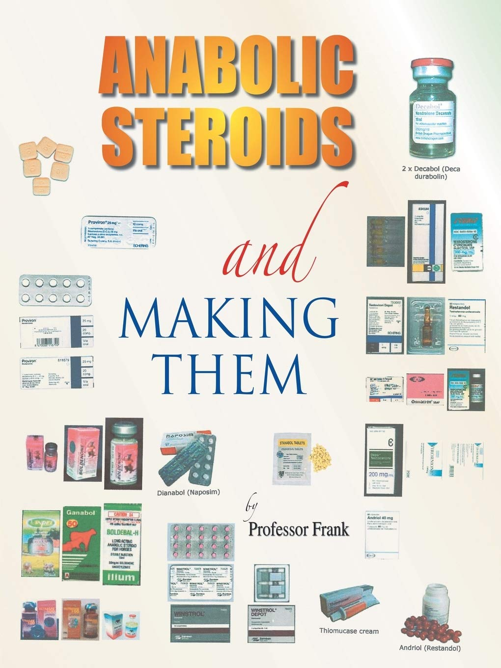 How to make your own steroids steroids pcp a a gradient