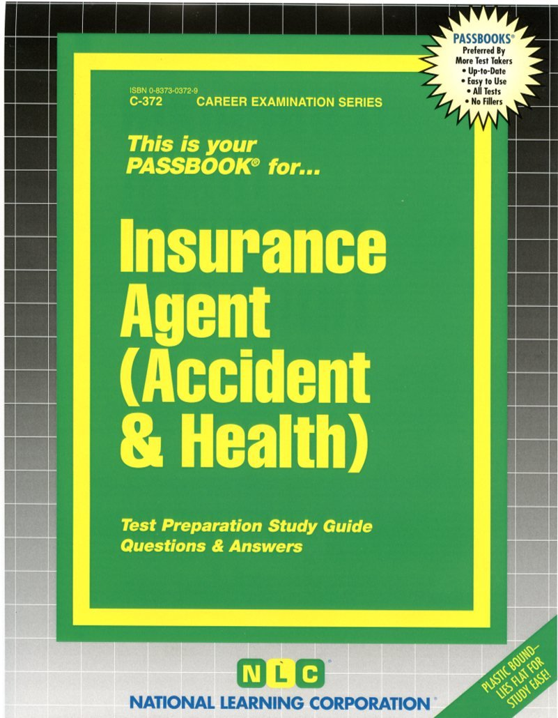 Insurance Agent (Accident & Health)(Passbooks) (Career Examination Series) by National Learning Corporation