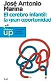 Cerebro infantil, el: la gran oportunidad (Ariel) - 9788434413214