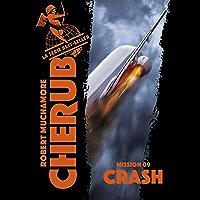 Cherub (Mission 9)  - Crash (French Edition)
