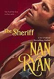 The Sheriff (Mira Historical Romance)
