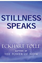 Stillness Speaks Kindle Edition