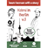 Learn German with a story. Krimi in Berlin. V1: The fast and easy way to learn German. Explanation of words. B1-B2. With audio