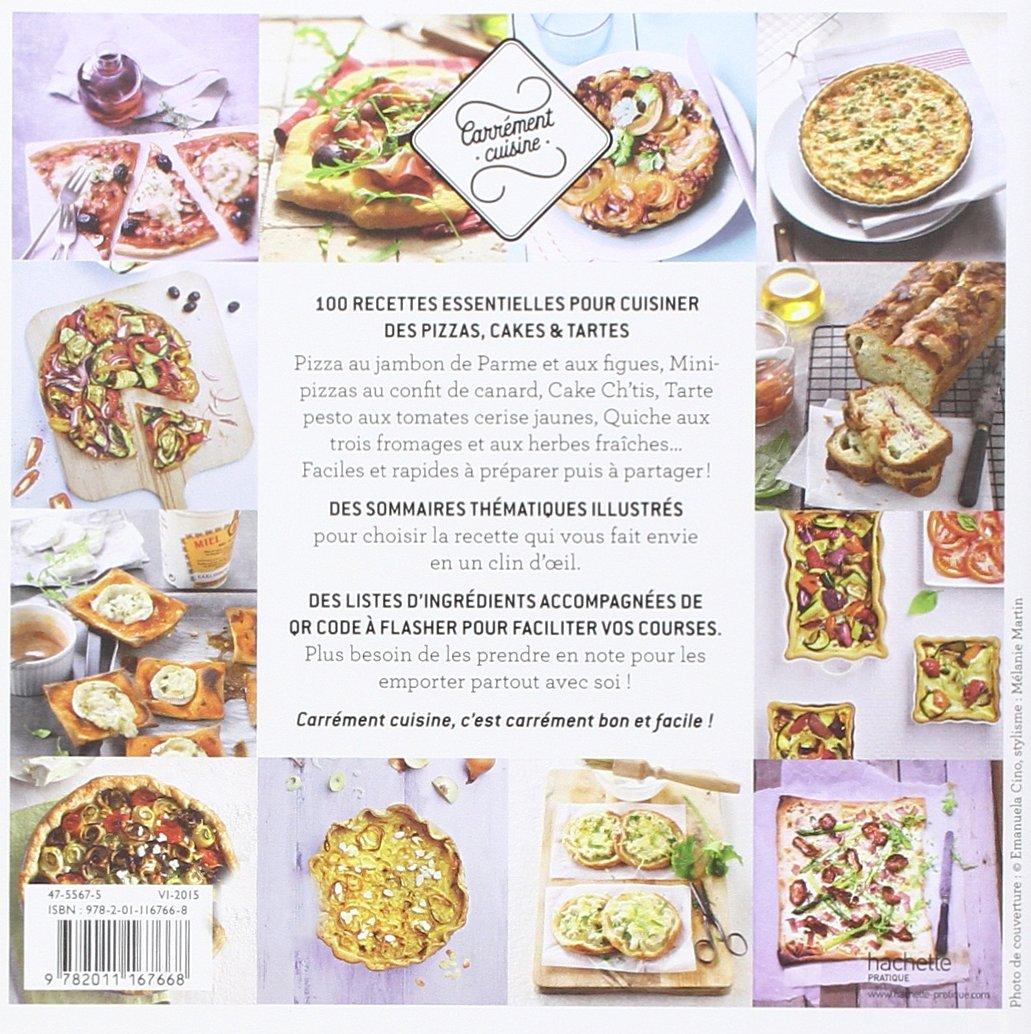100 recettes de Pizzas, cakes et tartes: 9782011167668: Amazon.com: Books