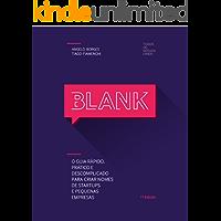 BLANK: O guia rápido, prático e descomplicado para criar nomes de startups e pequenas empresas.